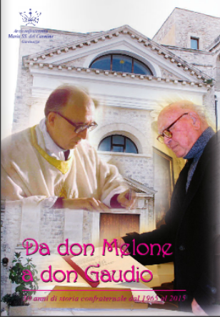 Da Don Nicola Melone a Don Nicola Gaudio (2015)